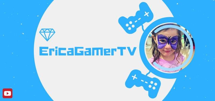 EricaGamerTV YouTube